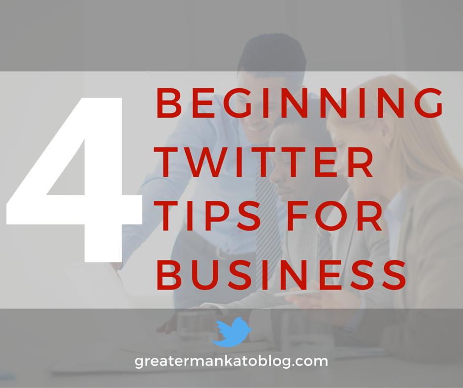 4 beginning twitter tips for business