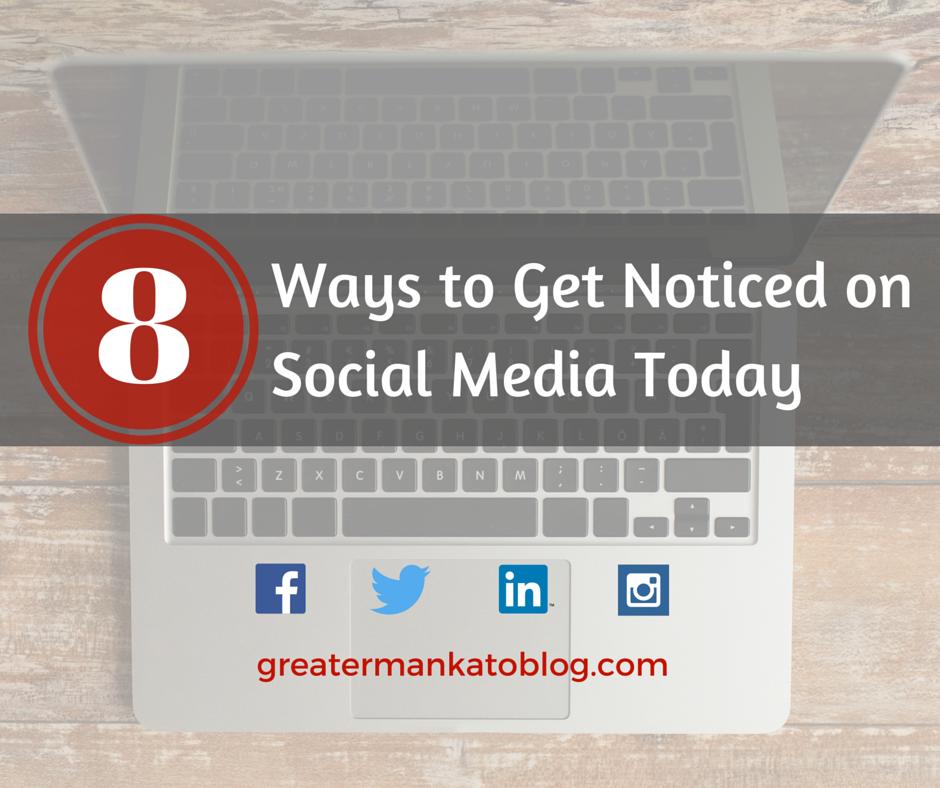 8 Ways to Get Noticed on Social Media